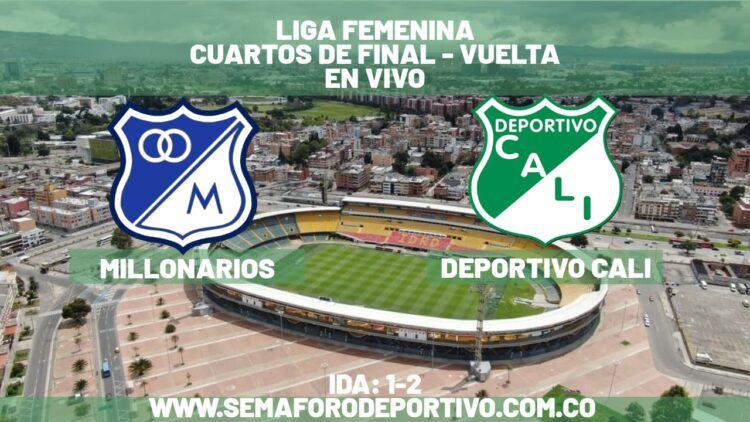 Millonarios vs. Deportivo Cali por cuartos de final de la Liga Femenina