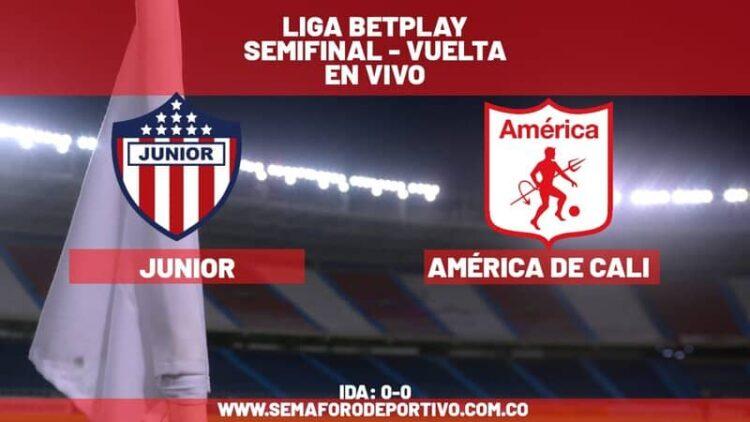 Junior - América de Cali: en vivo por semifinal de la Liga BetPlay