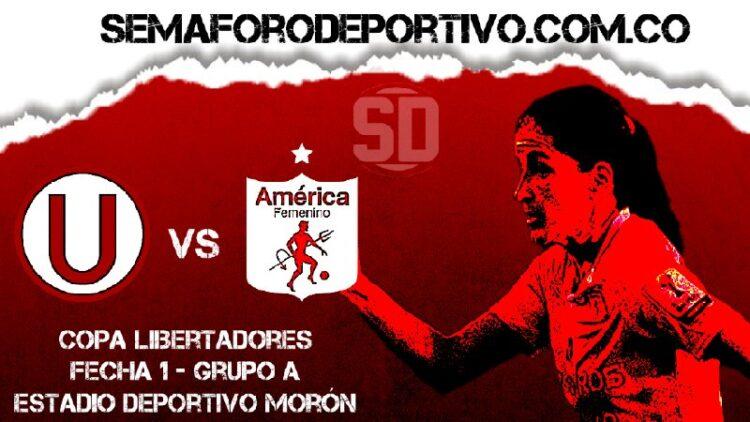 Universitario vs América Femenino en vivo y en directo por Copa Libertadores