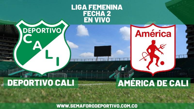 Deportivo Cali femenino vs América de Cali femenino en vivo y en directo