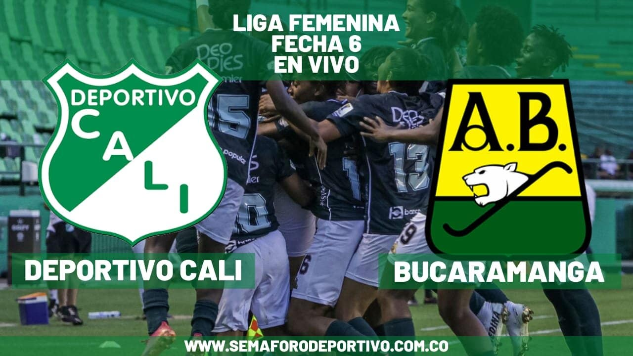 Deportivo Cali vs. Bucaramanga Femenino en vivo por la Liga Femenina 2021